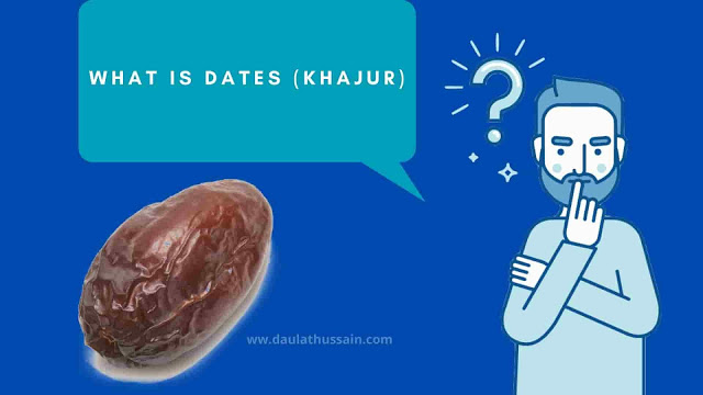 What is Dates (Khajur)