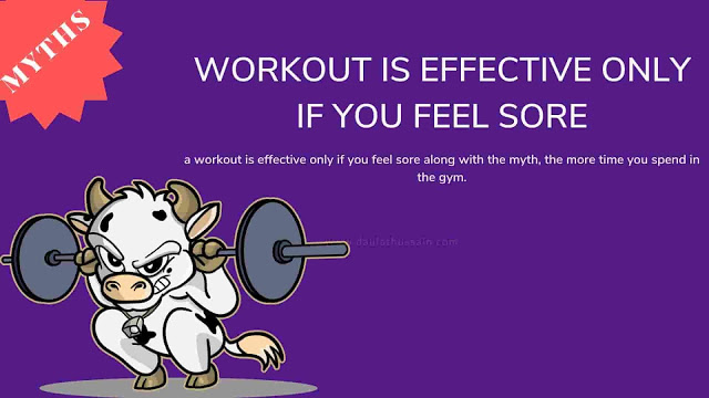 Workout is effective only if you feel sore