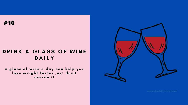 Drink A Glass Of Wine Daily