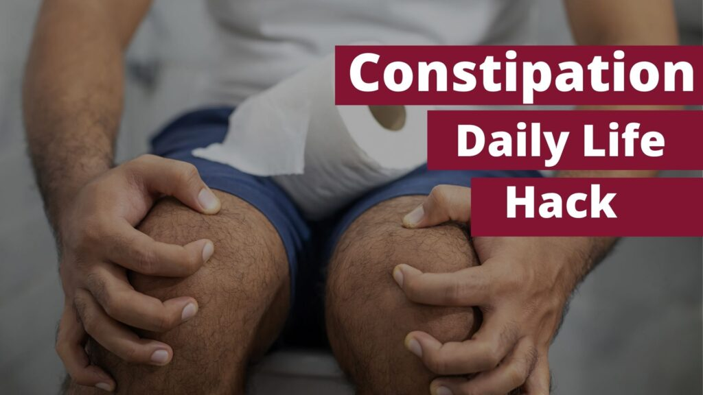 Fix The Most Common Constipation Problem With One Daily Life Hack
